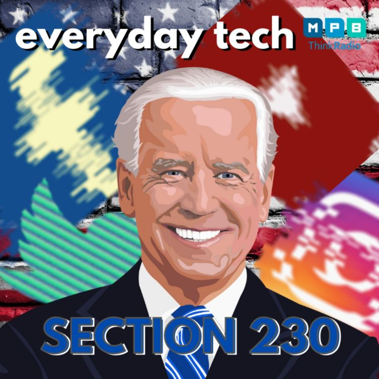 cover art for Biden, Facebook, YouTube, Twitter, Section 230 & You