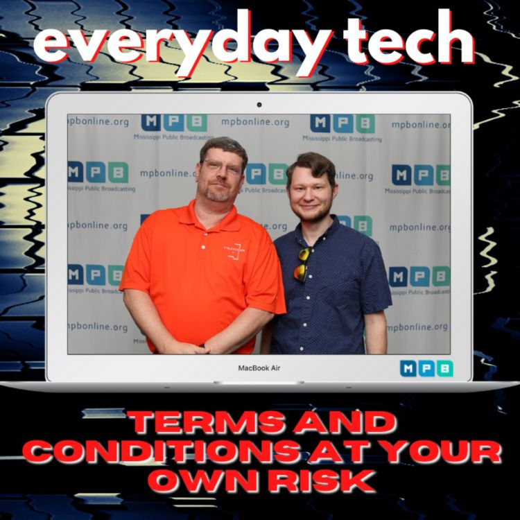 cover art for Everyday Tech - Terms and Conditions at Your Own Risk!