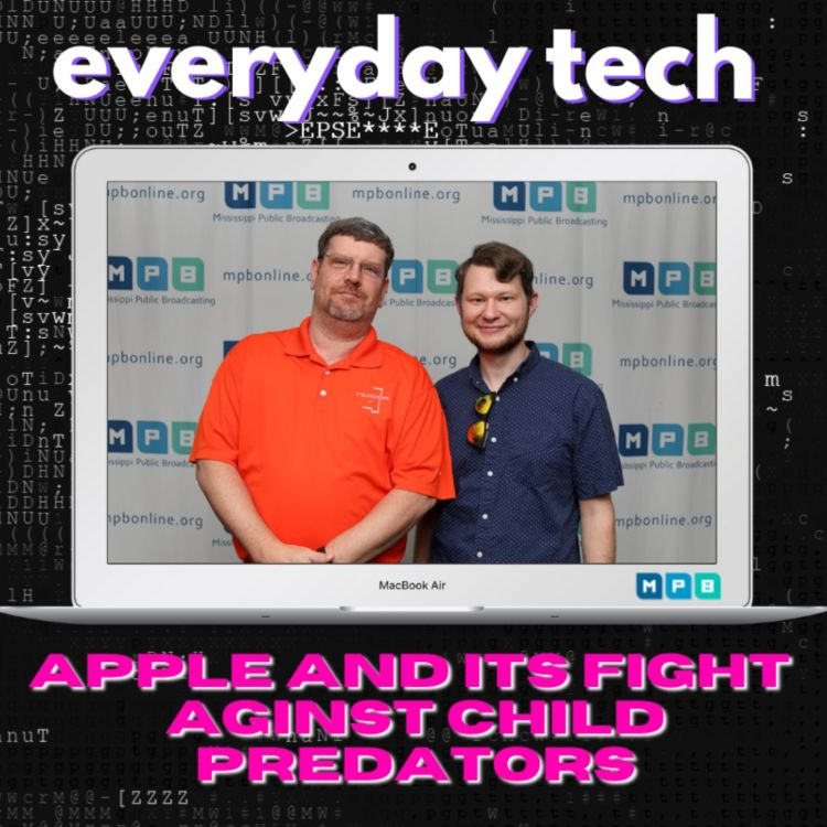 cover art for Everyday Tech - Apple and its Fight Against Child Predators