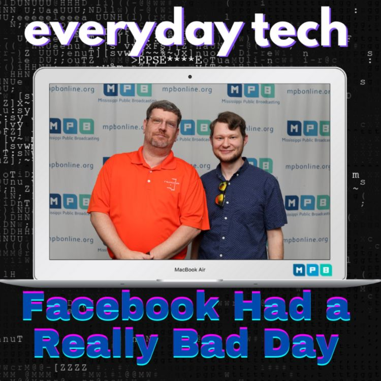cover art for Everyday Tech - Facebook Had A Really Bad Day