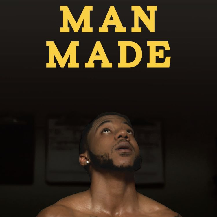 cover art for e. 406 - What Makes A Man? Man Made Documentary Takes On Masculinity, Fitness & Trans FitCon (Part 1)