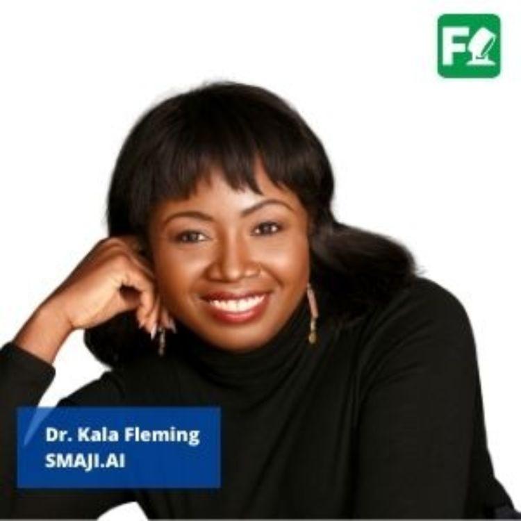 cover art for Dr. Kala Fleming, SMAJI.ai