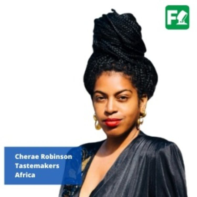 cover art for Cheraé Robinson, Tastemakers Africa