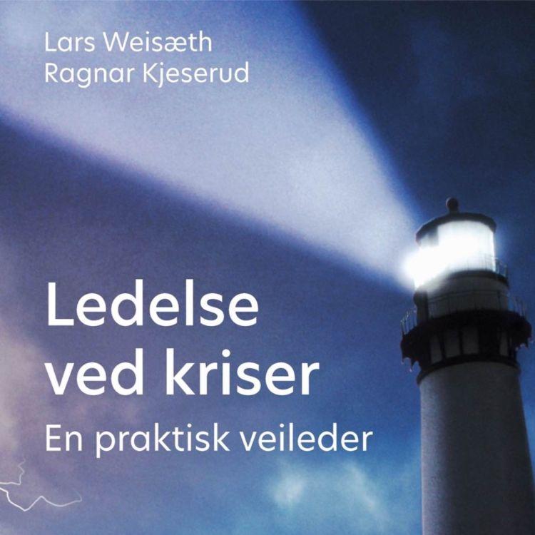 cover art for Ledelse ved kriser, en praktisk veileder