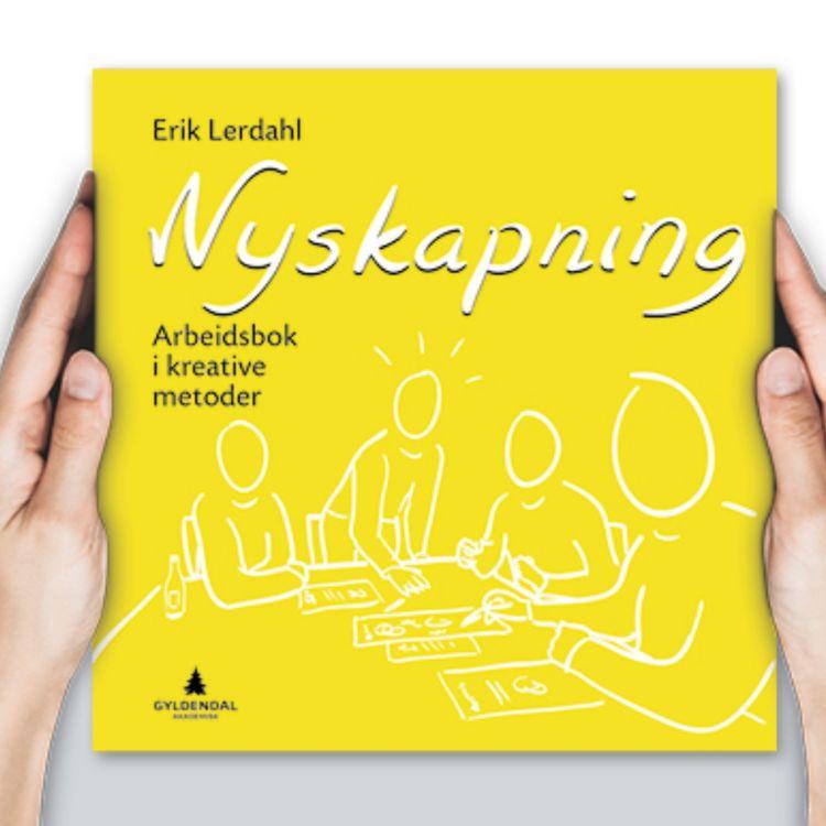 """cover art for """"Nyskapning. Arbeidsbok i kreative metoder"""" av Erik Lerdahl"""