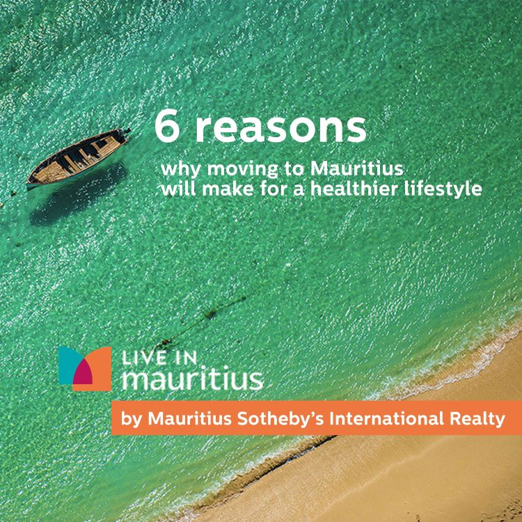 cover art for 6 Reasons why moving to Mauritius will make for a healthier lifestyle
