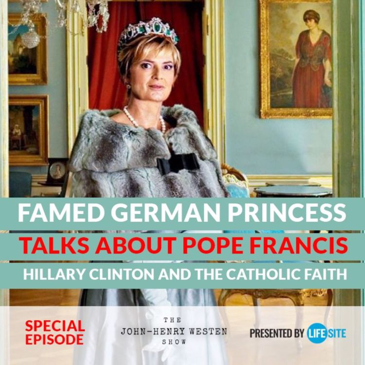 cover art for Episode 14: Princess Gloria talks about Pope Francis, Hillary Clinton, and the Catholic Faith