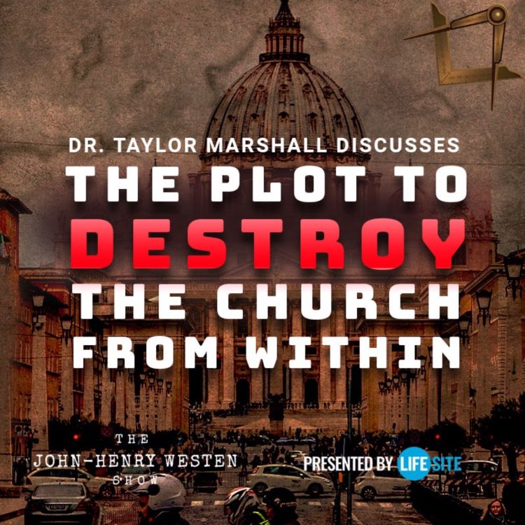 cover art for Taylor Marshall discusses the plot to destroy the church from within