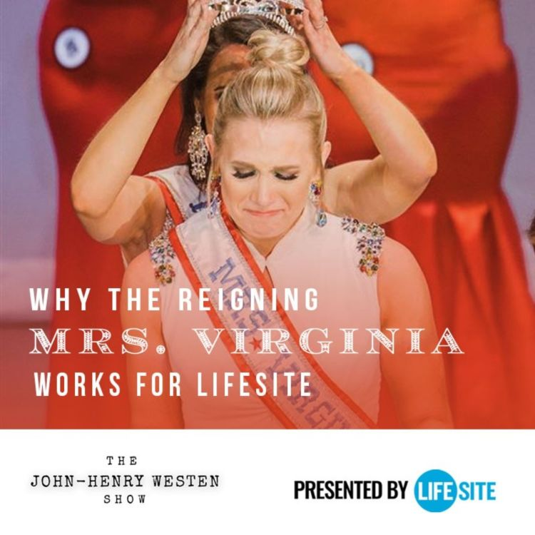 cover art for Special episode: LifeSite's own pro-life beauty queen: A testimony of grace