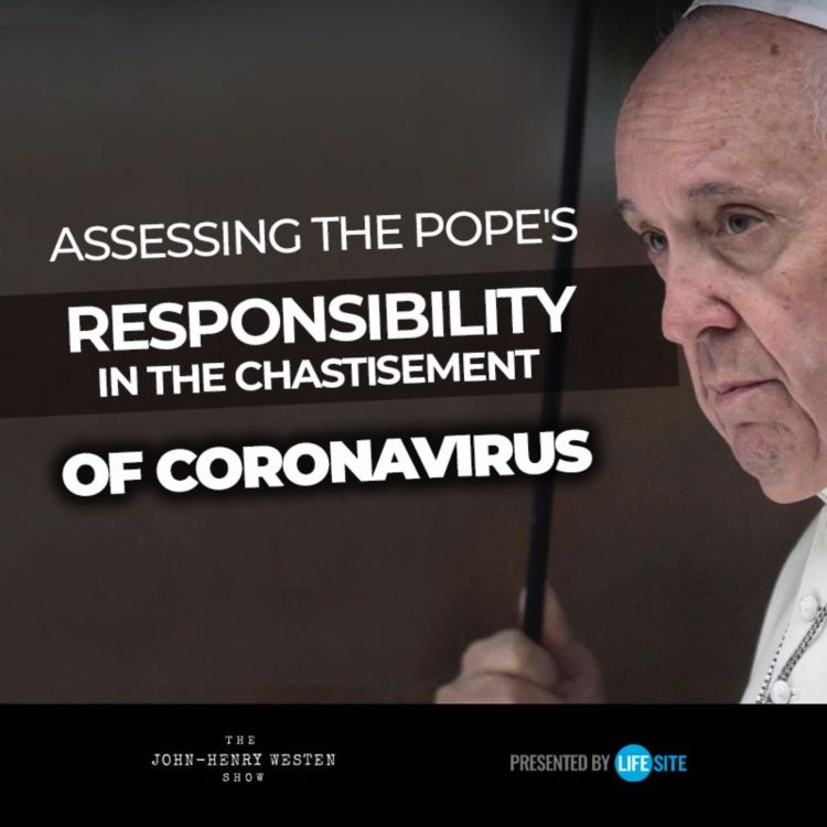 cover art for Assessing the Pope's responsibility in the chastisement of coronavirus