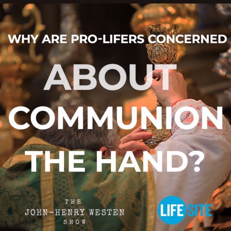 cover art for Why are pro-lifers concerned about Communion in the hand?