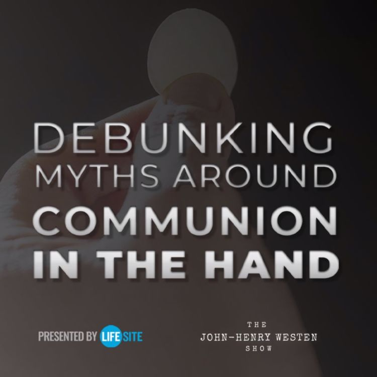 cover art for Renowned scholar debunks myths around Communion in the hand