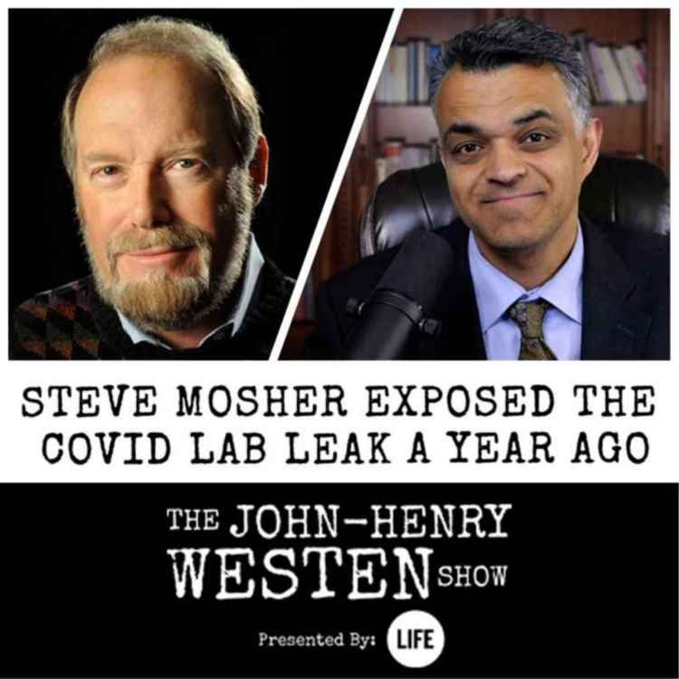 cover art for Steve Mosher exposed the COVID lab leak a year ago