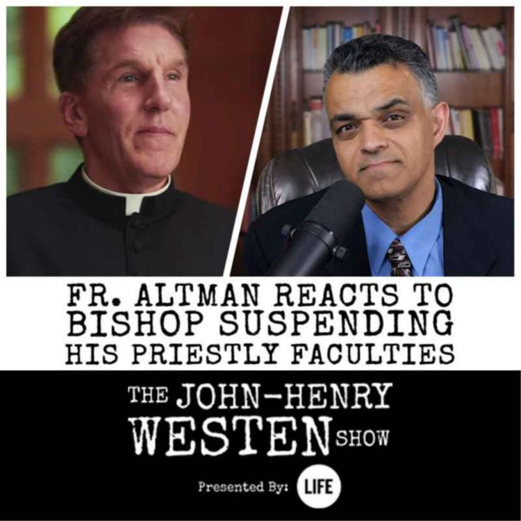 cover art for EXCLUSIVE: Fr. Altman reacts to bishop suspending his priestly faculties