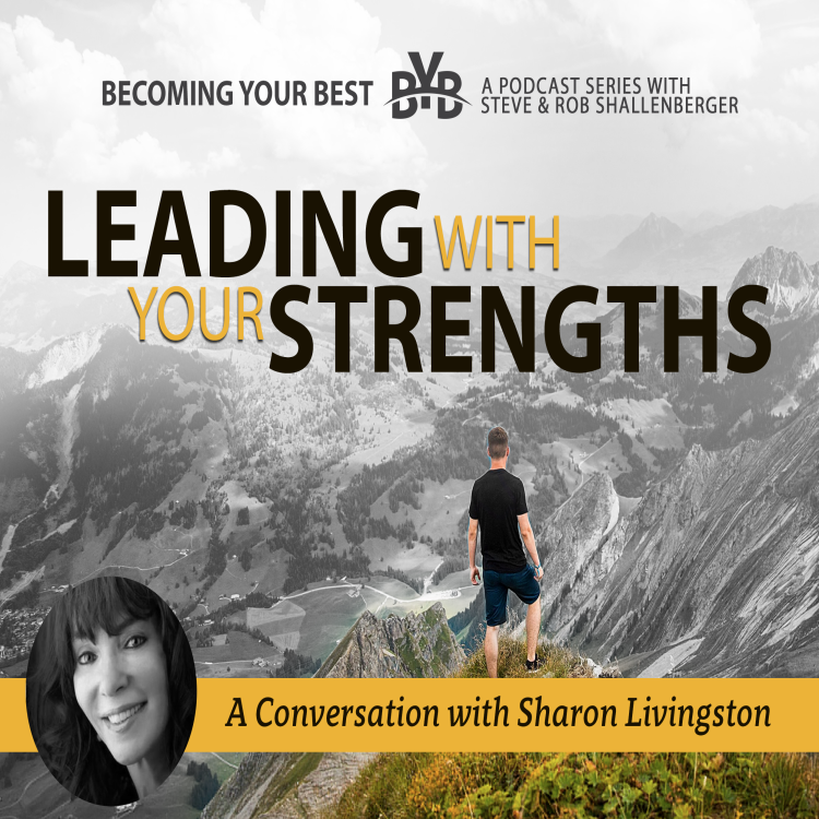 cover art for Leading With Your Strengths | A Conversation with Sharon Livingston