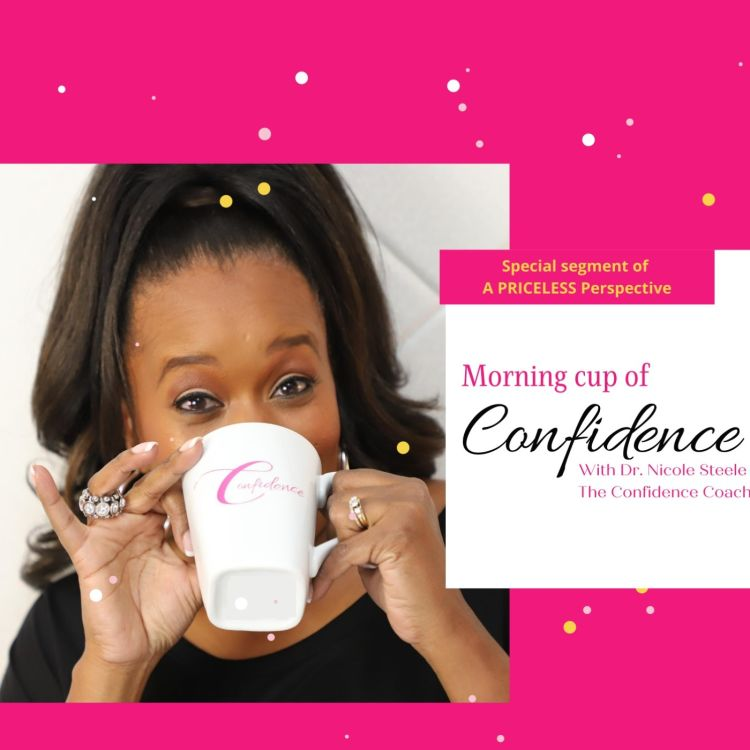 cover art for A Cup of Confidence - 3 Things God Won't