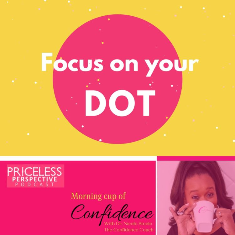 cover art for Focus on your DOT