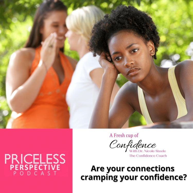 cover art for Are your connections cramping your confidence?