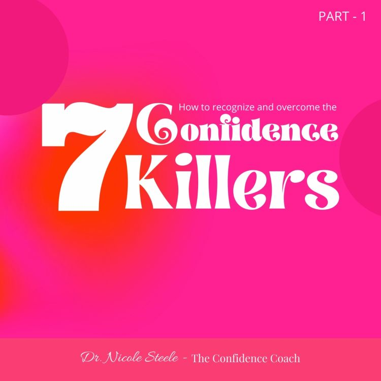 cover art for The 7 Confidence Killers