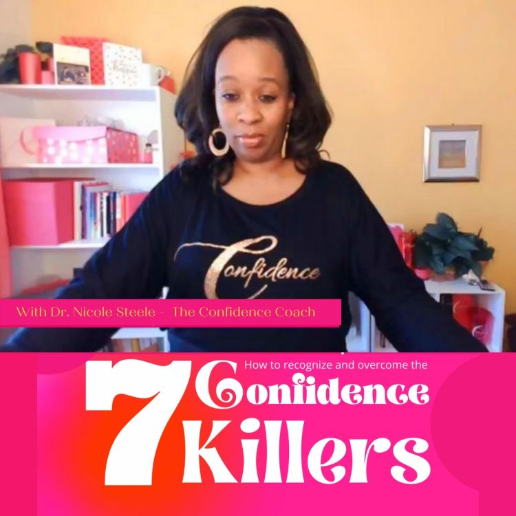 cover art for The 7 Confidence Killers - Part 2 (Self-Doubt)