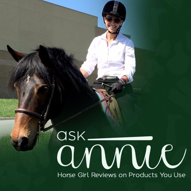 cover art for #AskAnnie - Episode 2: Farnam Horse Care Product Review