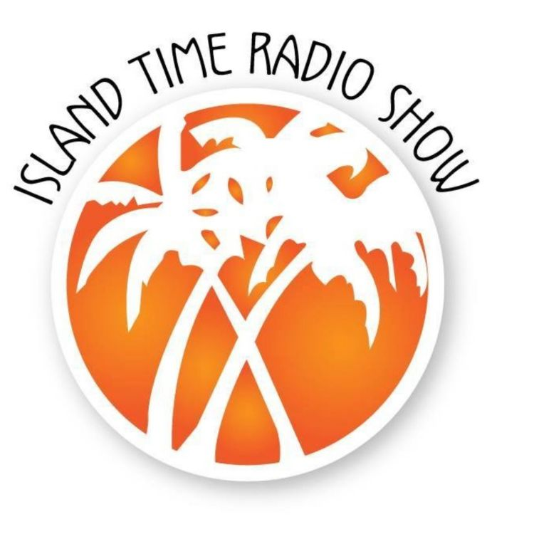 cover art for Island Time Radio show- 5-6-19 show