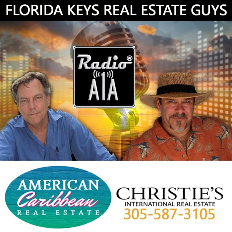 cover art for The Florida Keys Real Estate Guys Episode 95