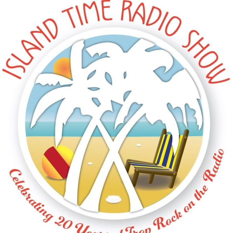 cover art for Island Time Radio Show- 2-3-20