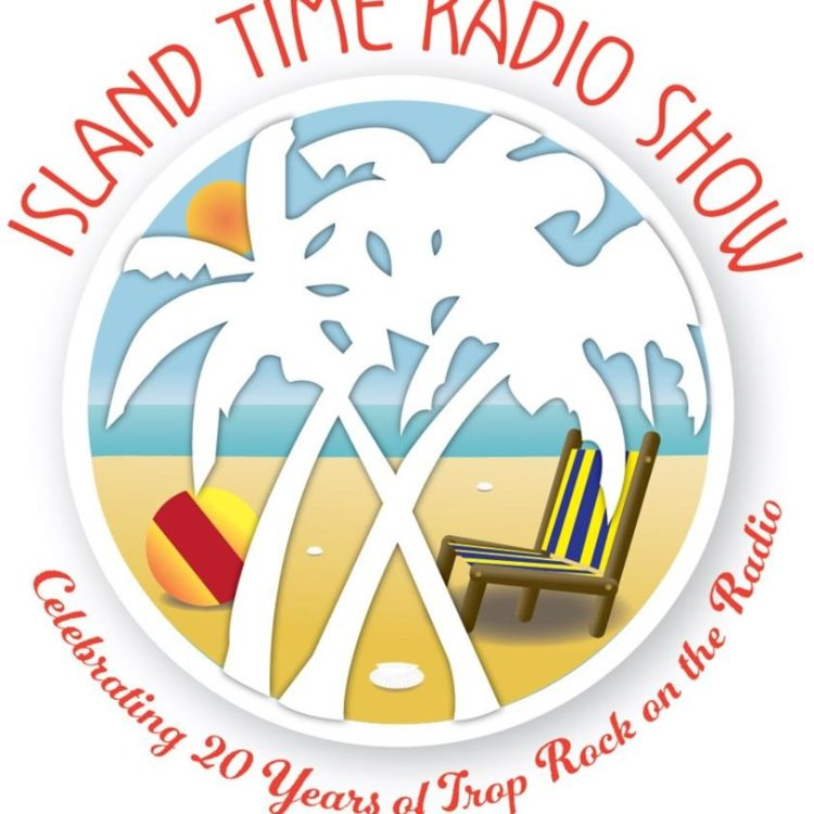 cover art for Island Time Radio Show- 2-17-20