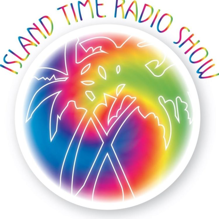 cover art for Island Time Radio Show- 4-6-20