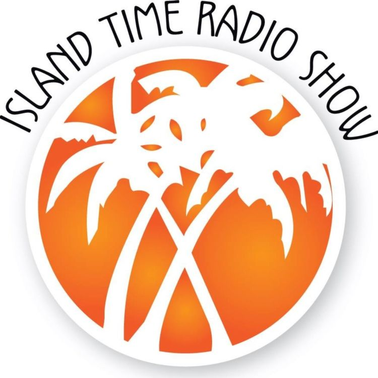 cover art for Island Time Radio Show- 4-13-20