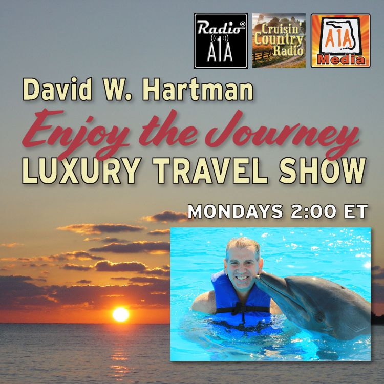 """cover art for """"Enjoy The Journey"""" Luxury Travel Show July 4th with David Hartman"""