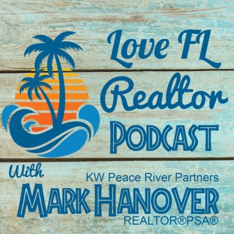 cover art for Love Florida Realtor Podcast  Episode 5