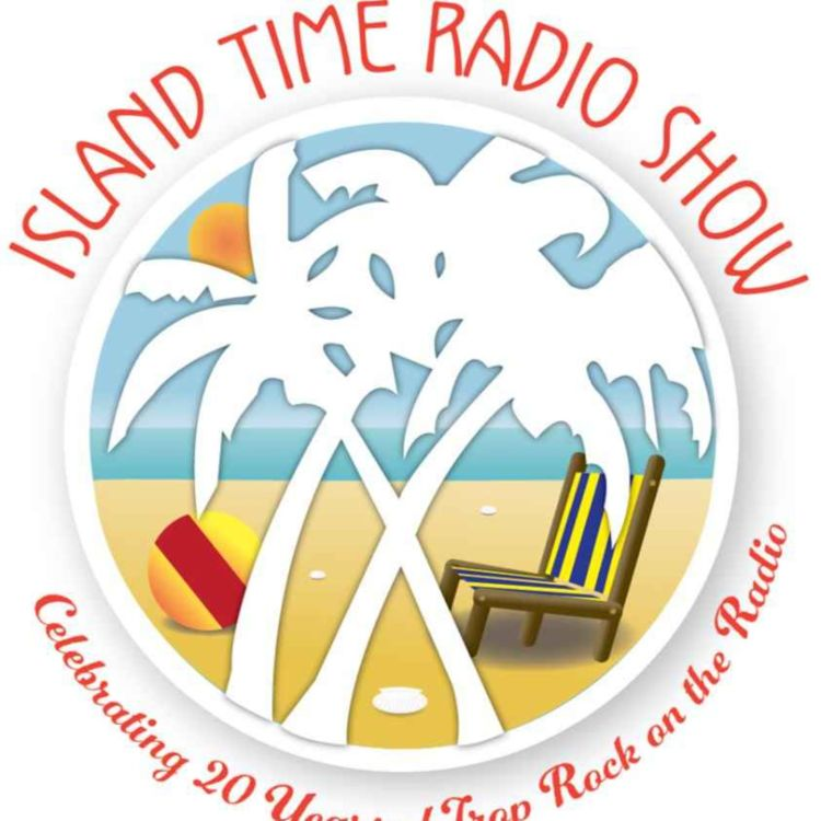 cover art for Island Time Radio Show 1-04-21