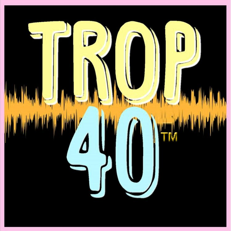 cover art for The Weekly Trop 40 Countdown May 6th, 2018