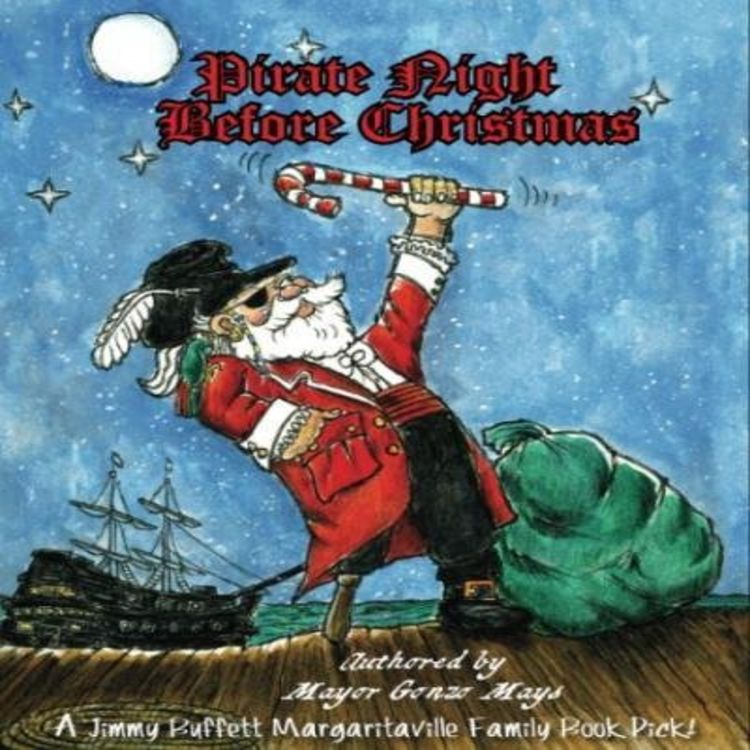 cover art for Pirate Night Before Christmas Authored by Mayor Gonzo Mays