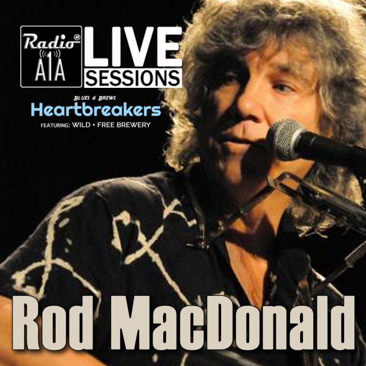 cover art for RadioA1A LIVE Sessions Presents Rod MacDonald