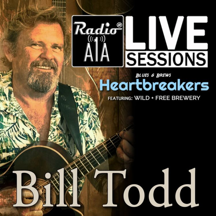 cover art for RadioA1A Live Sessions Presents Bill Todd