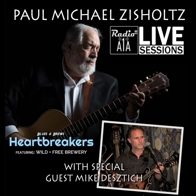cover art for RadioA1A LIVE Sessions Presents Paul Michael Zisholtz