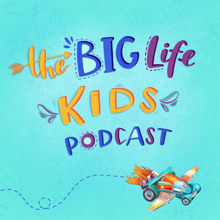 cover art for Welcome to Big Life Kids Podcast!