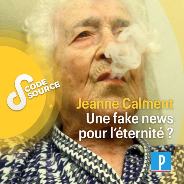 cover art for Jeanne Calment, une fake news pour l'éternité ?