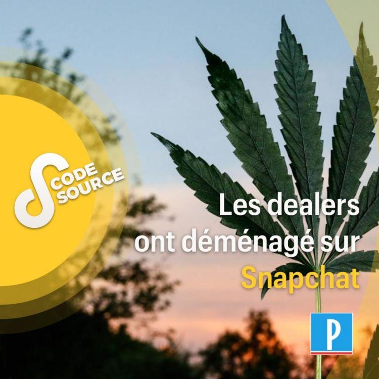cover art for Les dealers ont déménagé sur Snapchat