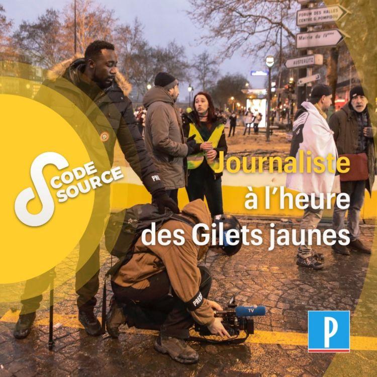 cover art for Journaliste à l'heure des Gilets jaunes