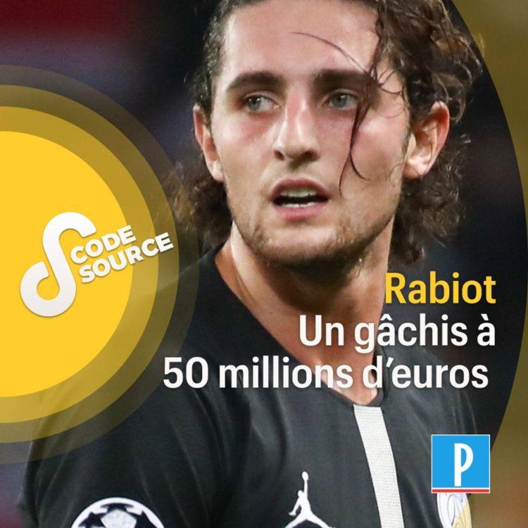cover art for Rabiot, un gâchis à 50 millions d'euros