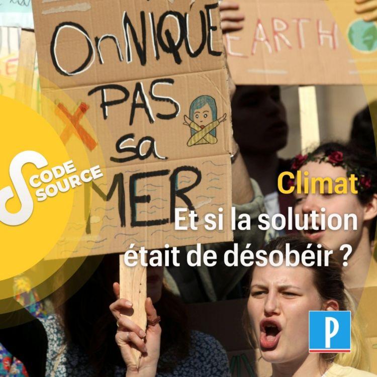 cover art for Climat : et si la solution était de désobéir ?