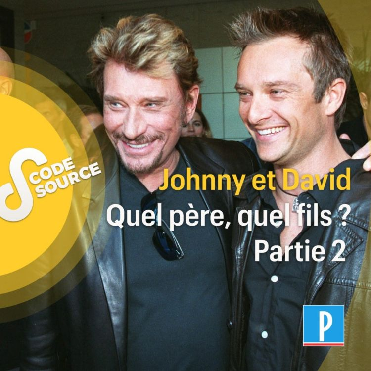 cover art for Johnny et David Hallyday : quel père, quel fils ? (2/2)