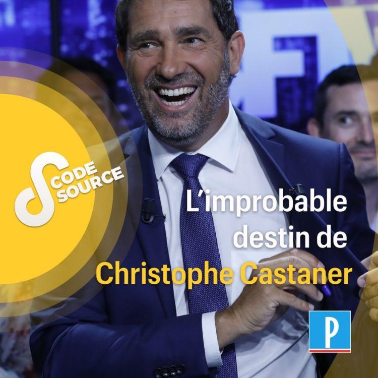 cover art for L'improbable destin de Christophe Castaner