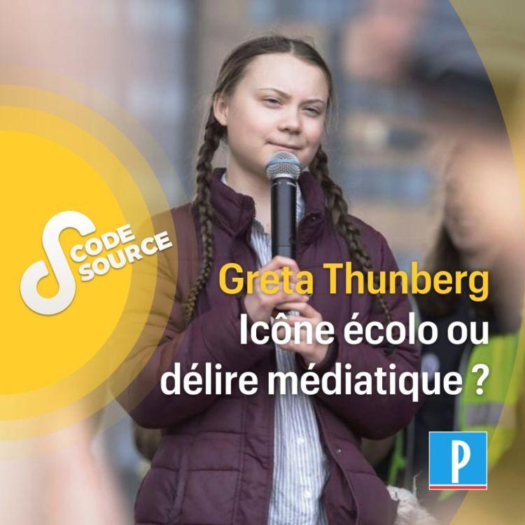 cover art for Greta Thunberg, icône écolo ou délire médiatique ?