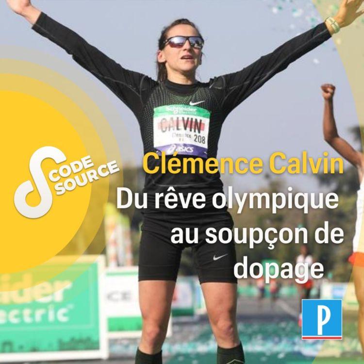 cover art for Clémence Calvin, du rêve olympique au soupçon de dopage
