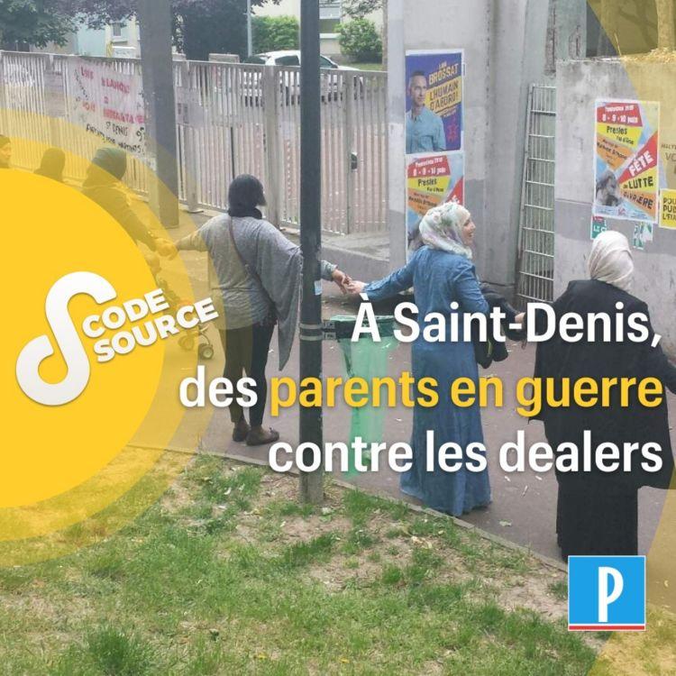 cover art for À Saint-Denis, des parents en guerre contre les dealers